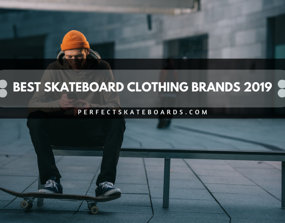Best Skateboard clothing brands 2019