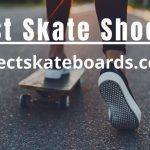 20 Best Skate Shoes to buy in 2021 | Perfectskateboards