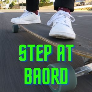 Learning to Step on the Longboard