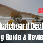 20 Best Skateboard Decks | Buying Guide & Review
